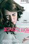 Despu�s de Luc�a - film de Michel Franco